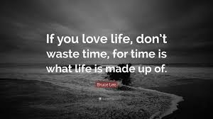 Don't Waste Time